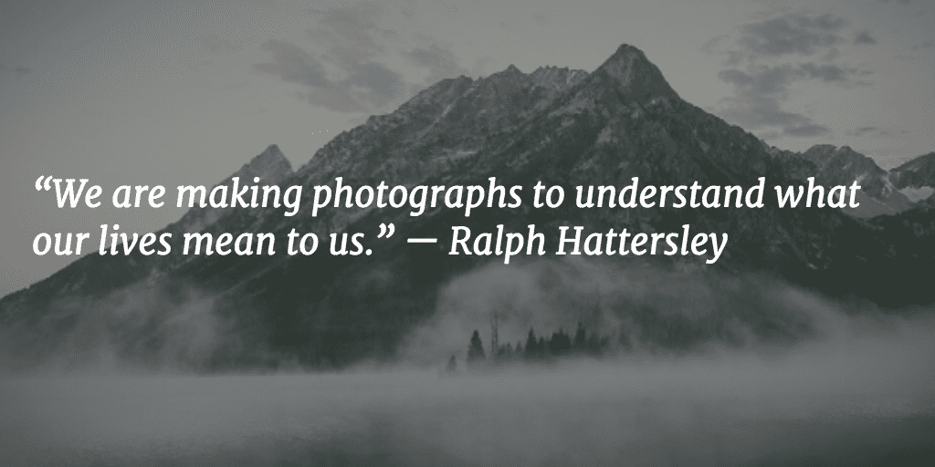Photography Quote Ralph Hattersley