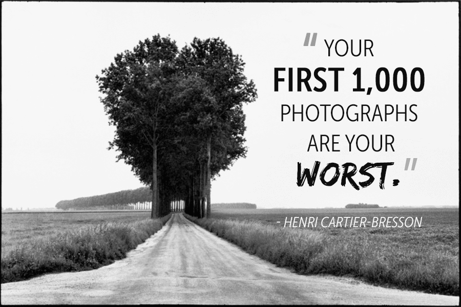 Photography Quotes-First 1000 are your worst